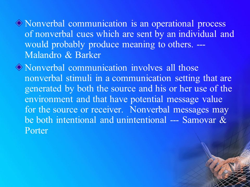 how are nonverbal signals sent by casual Nonverbal characteristics exhibited by service providers that can send a variety of messages that range from being a professional to having a negative attitude.