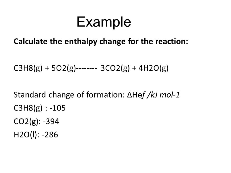 measuring the enthalpy change for the reaction essay Below is an essay on heat of reactions and enthalpy changes from anti essays, your source for research papers, essays, and term paper examples background calorimetry is the measuring the heat of chemical reactions or physical changes this word is derived from the latin word calor.