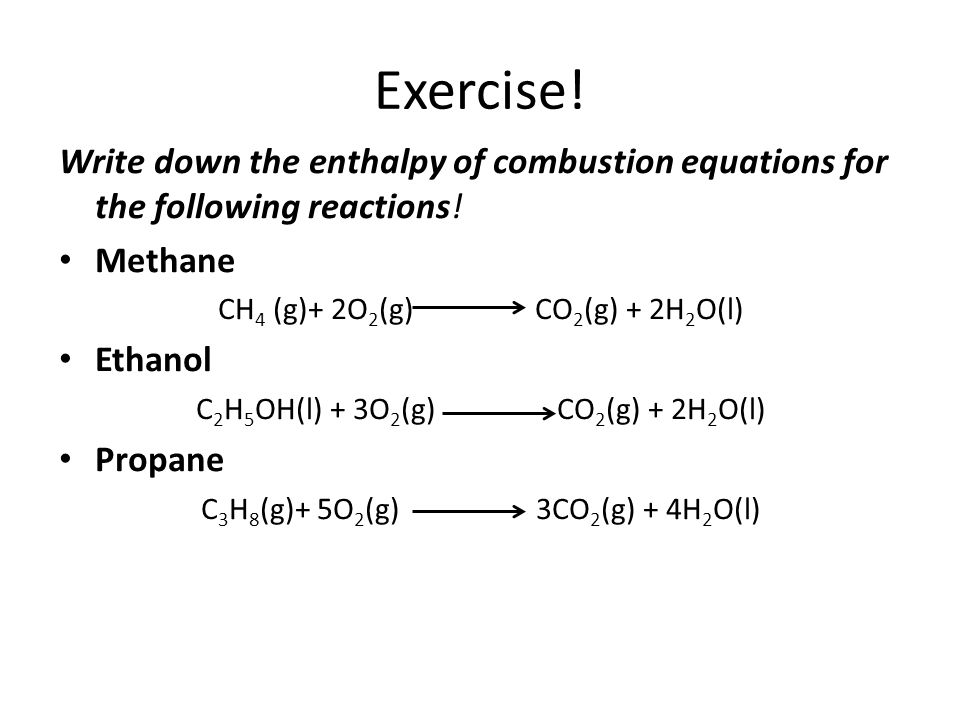 write a balanced equation for the combustion of ethanol with states