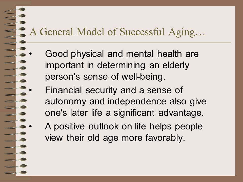 successful aging from the perspective of Our new perspective  science has boiled down the answer to that question to 4 pillars proven to have the highest impact on successful aging: physical.