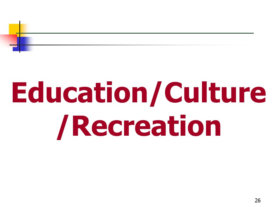Education/Culture/Recreation