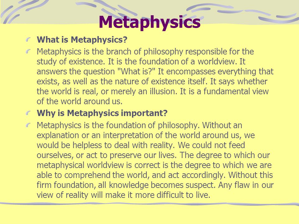 Metaphysics What is Metaphysics