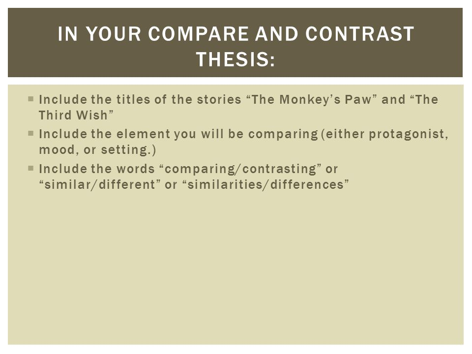contrast thesis Compare and contrast thesis statement looking for a world-class essay writing service we offer every type of essay service for a wide variety of topics.