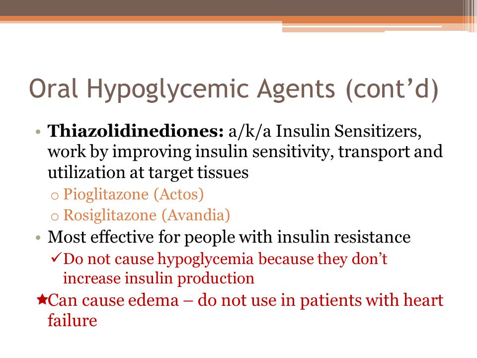 Oral Hypoglycemic Agents (cont'd)