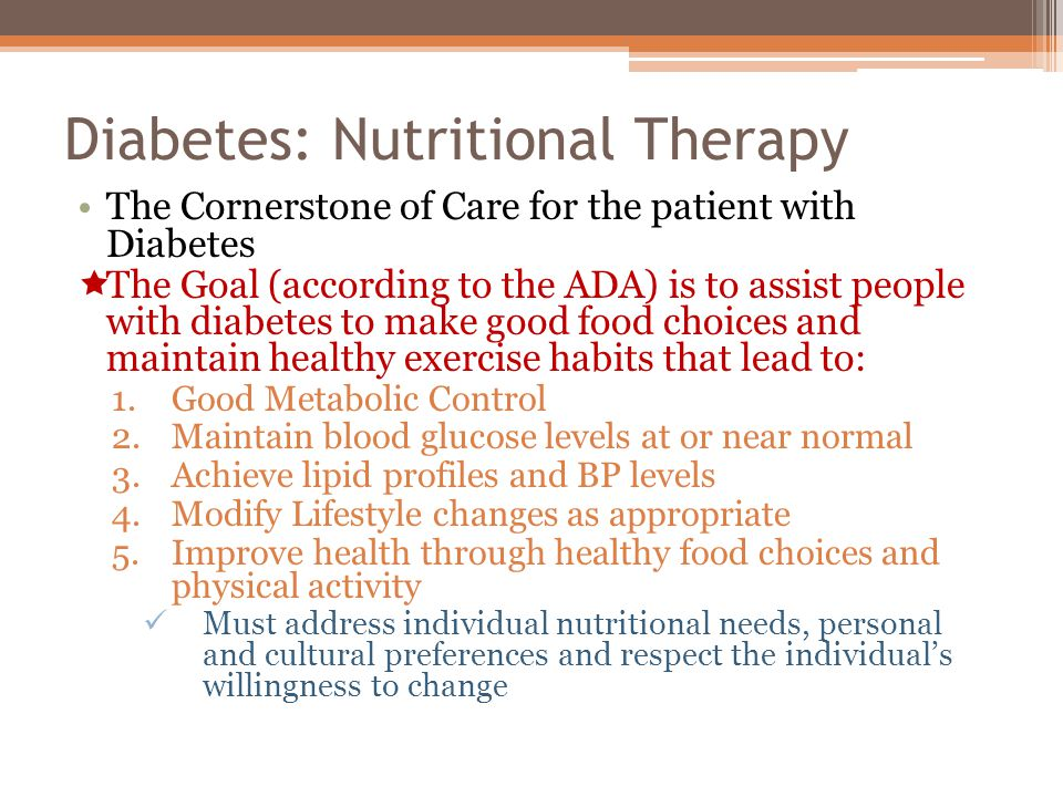 Diabetes: Nutritional Therapy