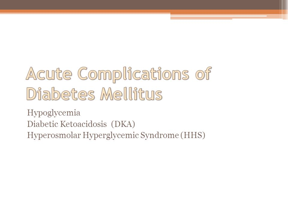 Acute Complications of Diabetes Mellitus