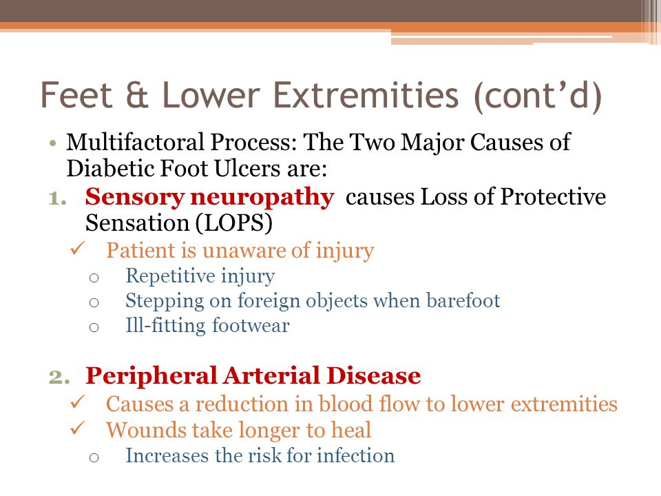 Feet & Lower Extremities (cont'd)