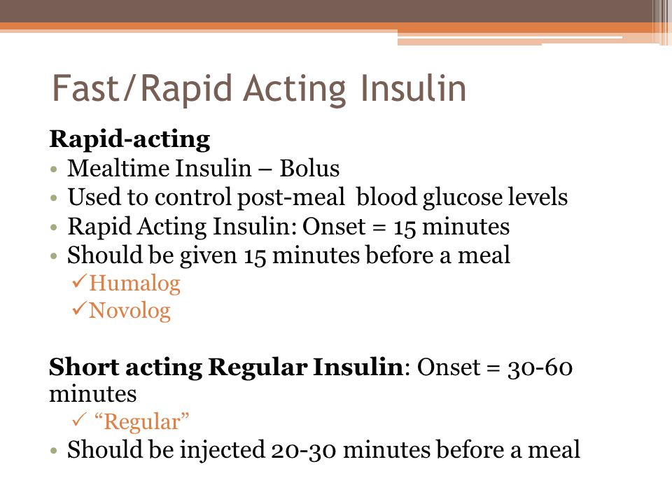 Fast/Rapid Acting Insulin
