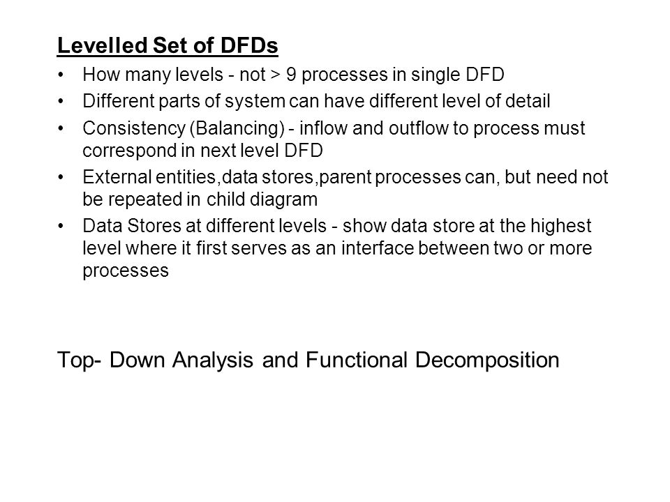 Top- Down Analysis and Functional Decomposition
