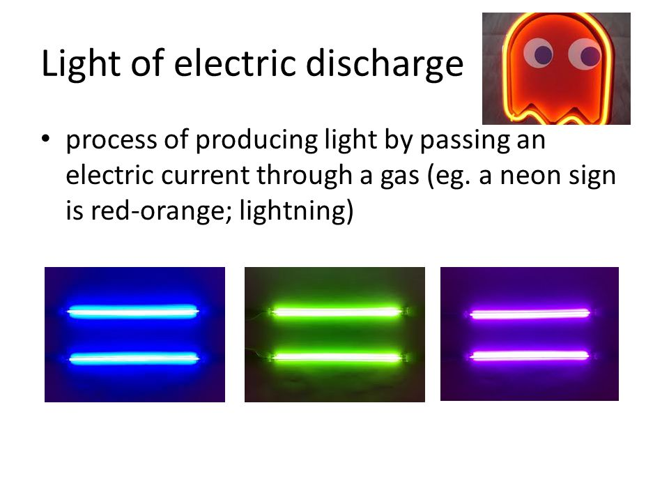 Light of electric discharge
