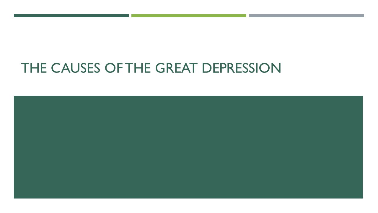 The causes of the great depression ppt video online