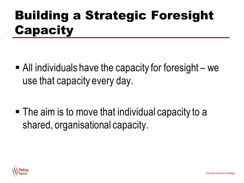 Building a Strategic Foresight Capacity