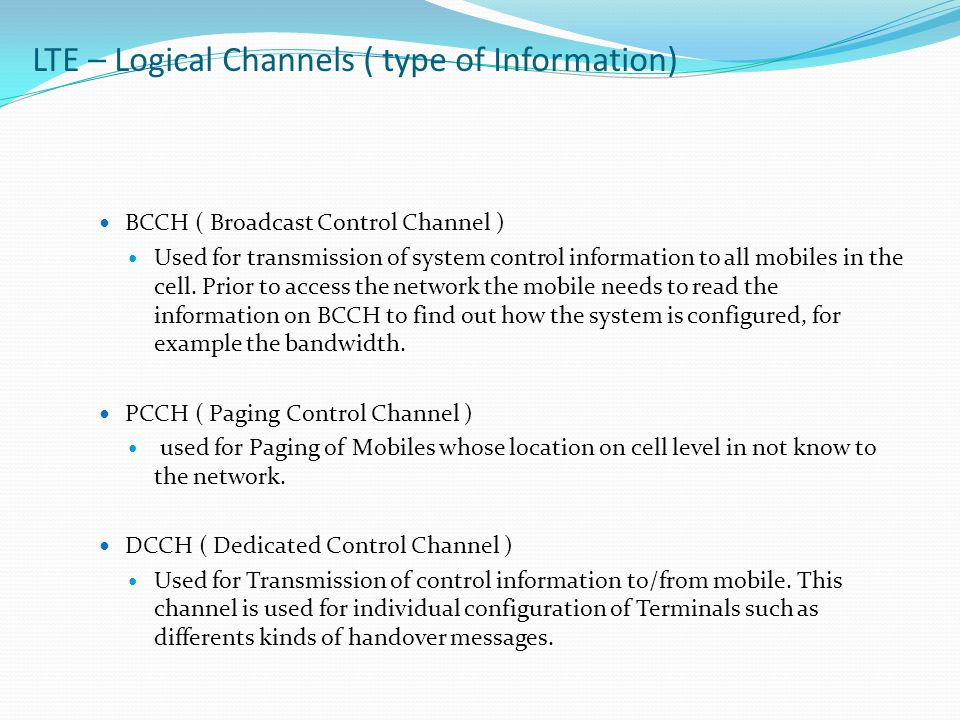 LTE – Logical Channels ( type of Information)
