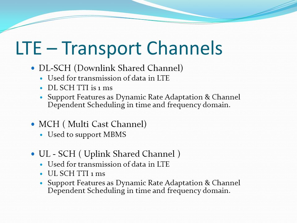 LTE – Transport Channels