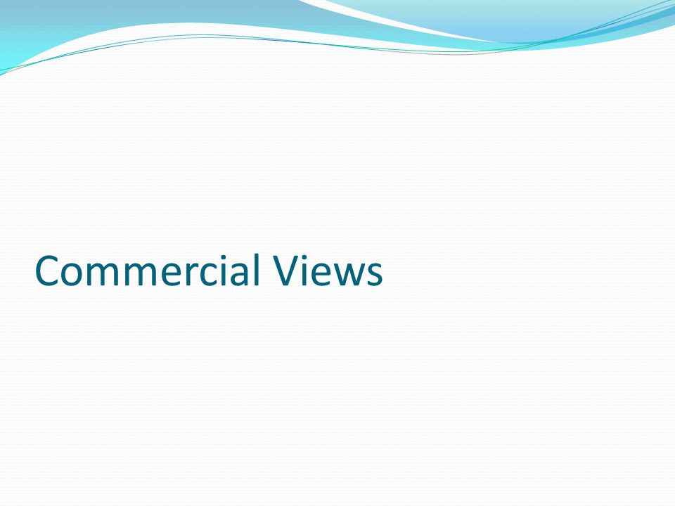 Commercial Views