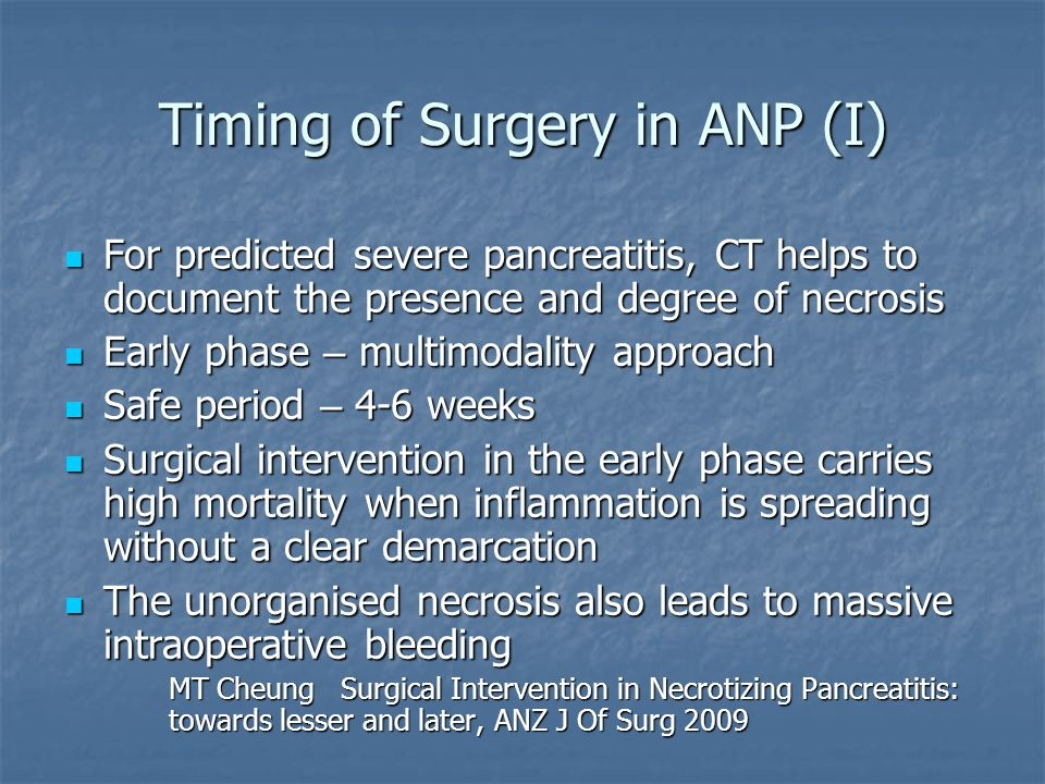 Timing of Surgery in ANP (I)