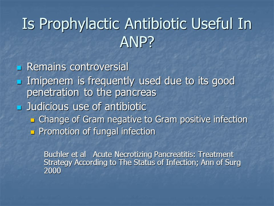 Is Prophylactic Antibiotic Useful In ANP