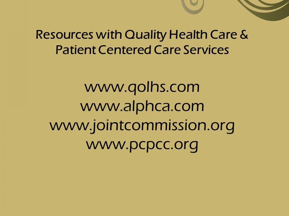 Resources with Quality Health Care & Patient Centered Care Services