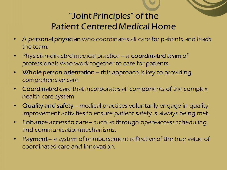 Joint Principles of the Patient-Centered Medical Home