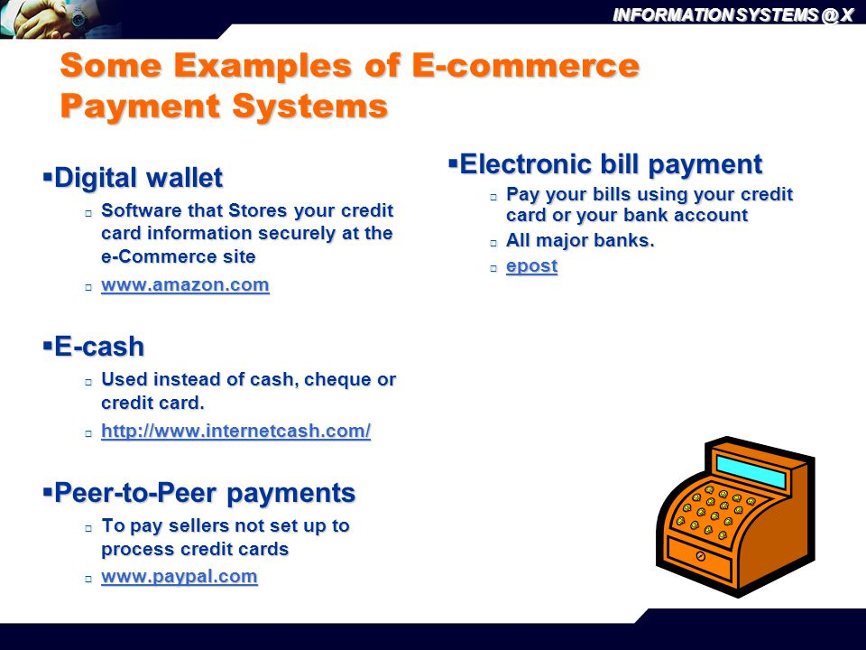 Some Examples of E-commerce Payment Systems