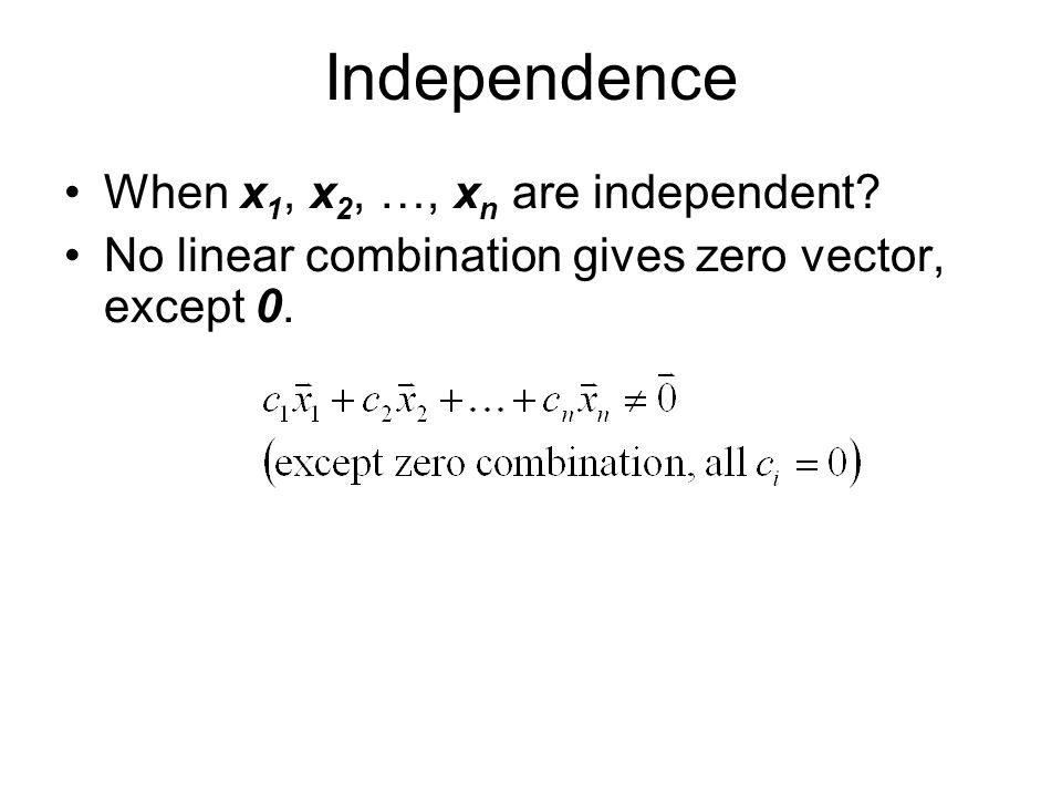 Independence When x1, x2, …, xn are independent