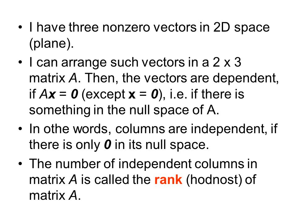 I have three nonzero vectors in 2D space (plane).
