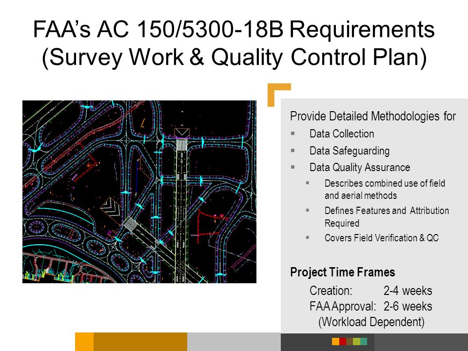 FAA's AC 150/ B Requirements (Survey Work & Quality Control Plan)