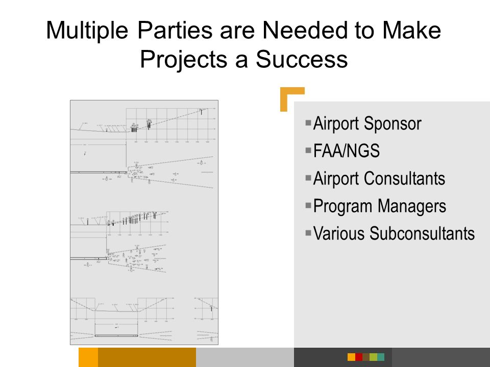 Multiple Parties are Needed to Make Projects a Success