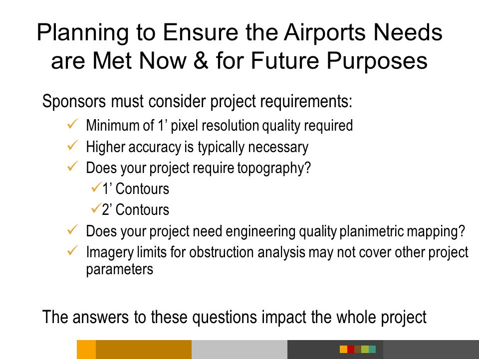 Planning to Ensure the Airports Needs are Met Now & for Future Purposes