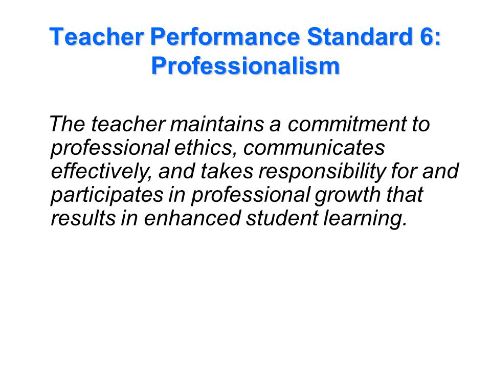 Performance Indicators Examples for Standard 6: