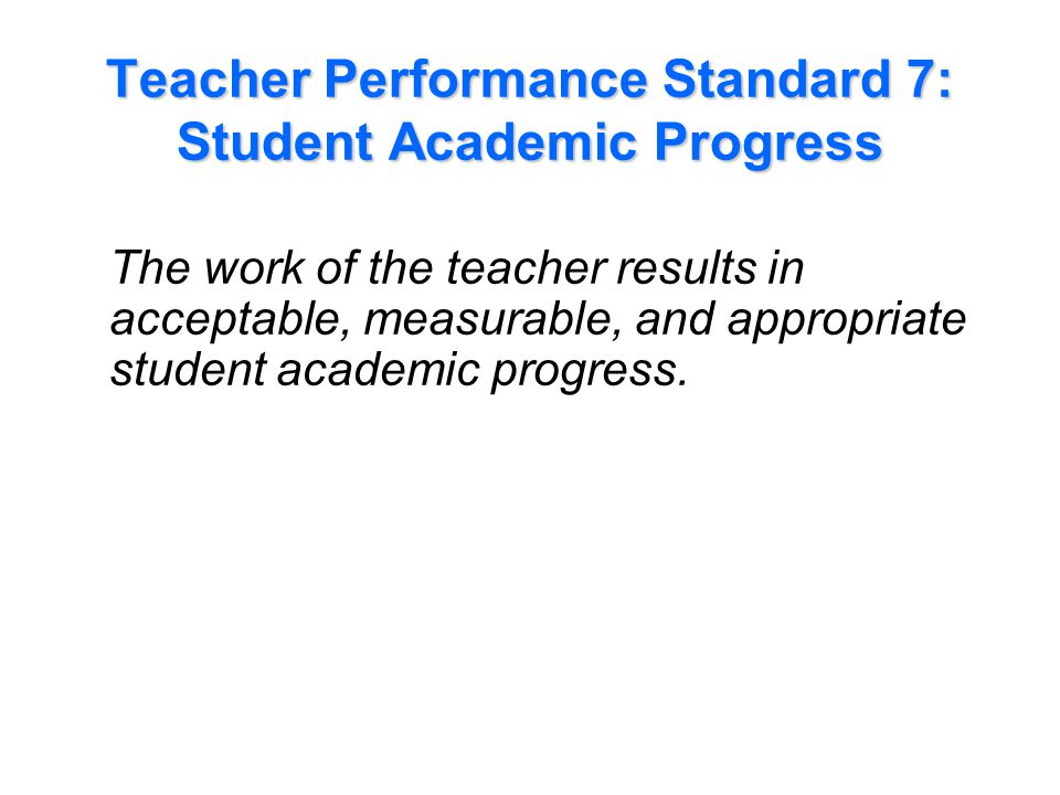 Performance Indicators Examples for Standard 7: