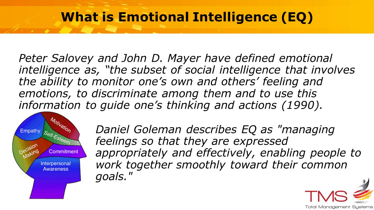 what is emotional intelligence In its simplest and most concise form emotional intelligence (referred t emotional intelligence o as ei or eq) can be defined as the ability to perceive, assess, and manage one's own, as well as the emotions of others there is, however, disagreement amongst psychologists as to the scope and depth that emotional.