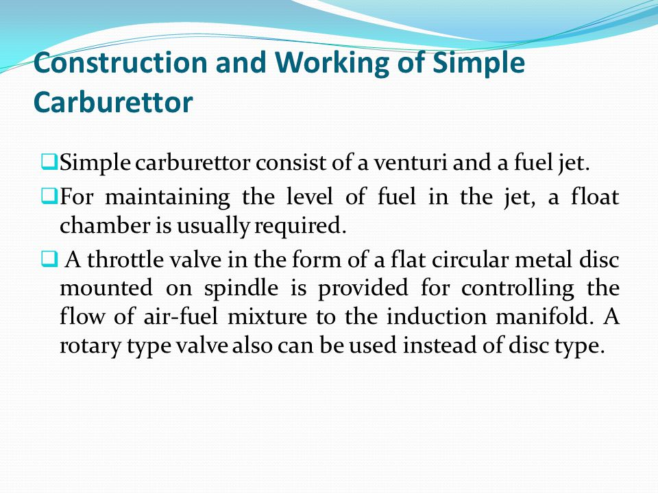 Construction and Working of Simple Carburettor
