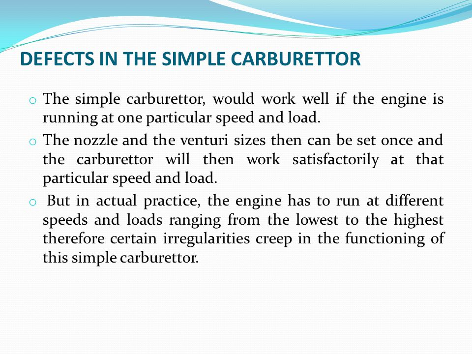 DEFECTS IN THE SIMPLE CARBURETTOR