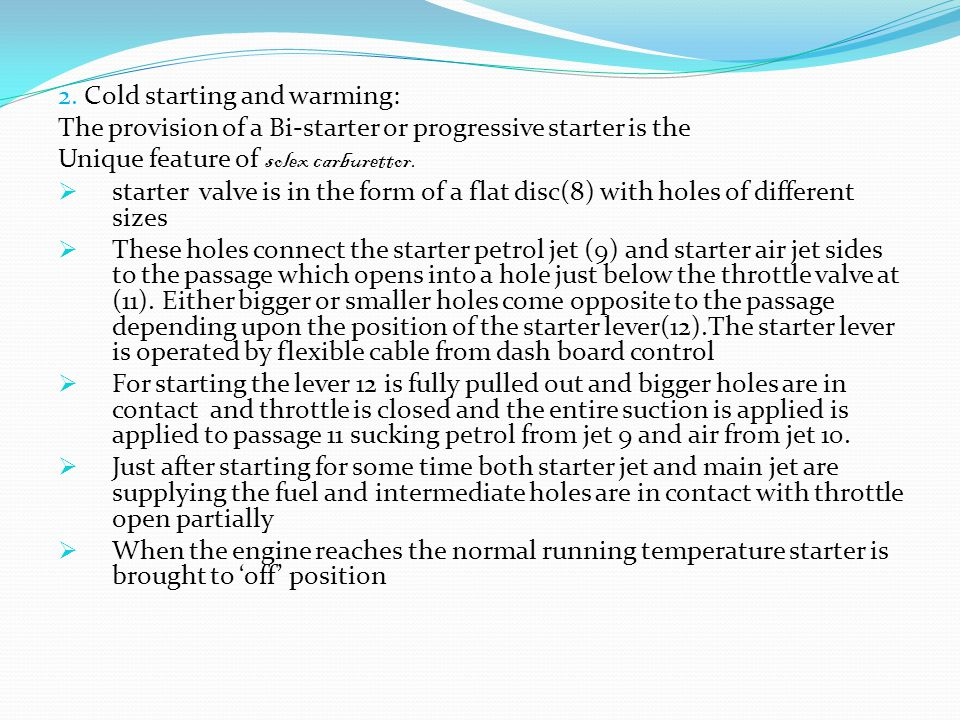 2. Cold starting and warming: