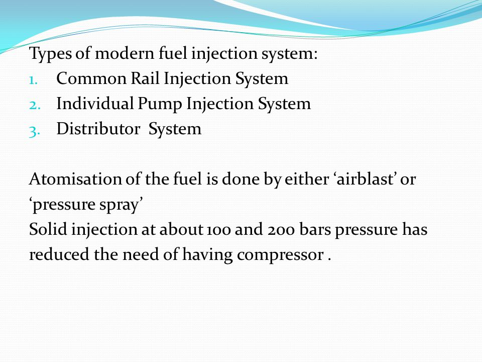 Types of modern fuel injection system: