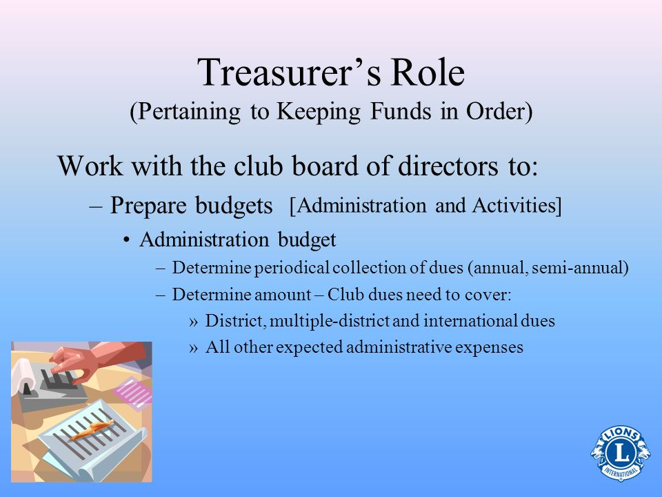 Treasurer's Role (Pertaining to Keeping Funds in Order)