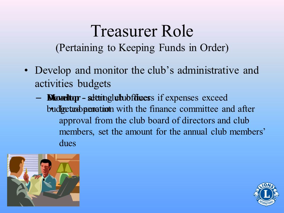 Treasurer Role (Pertaining to Keeping Funds in Order)