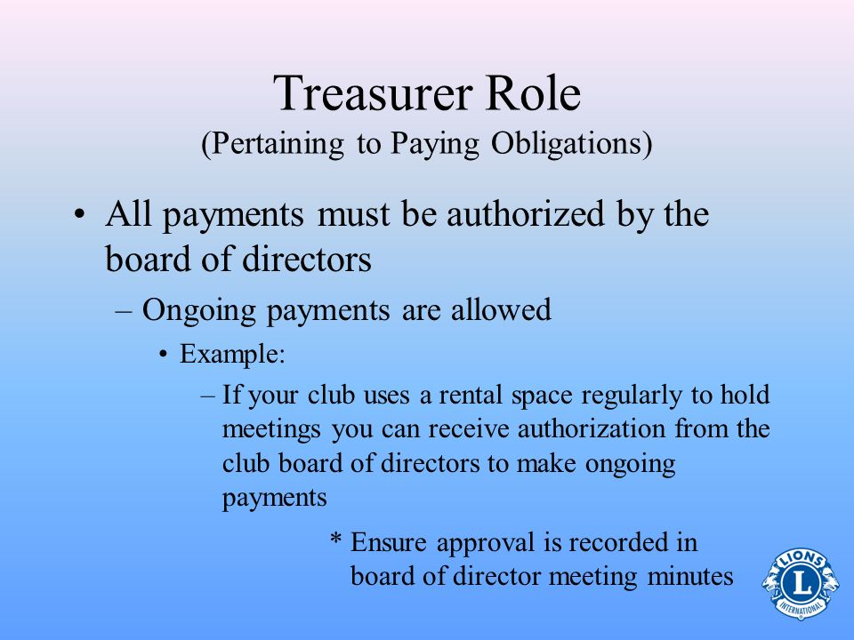 Treasurer Role (Pertaining to Paying Obligations)
