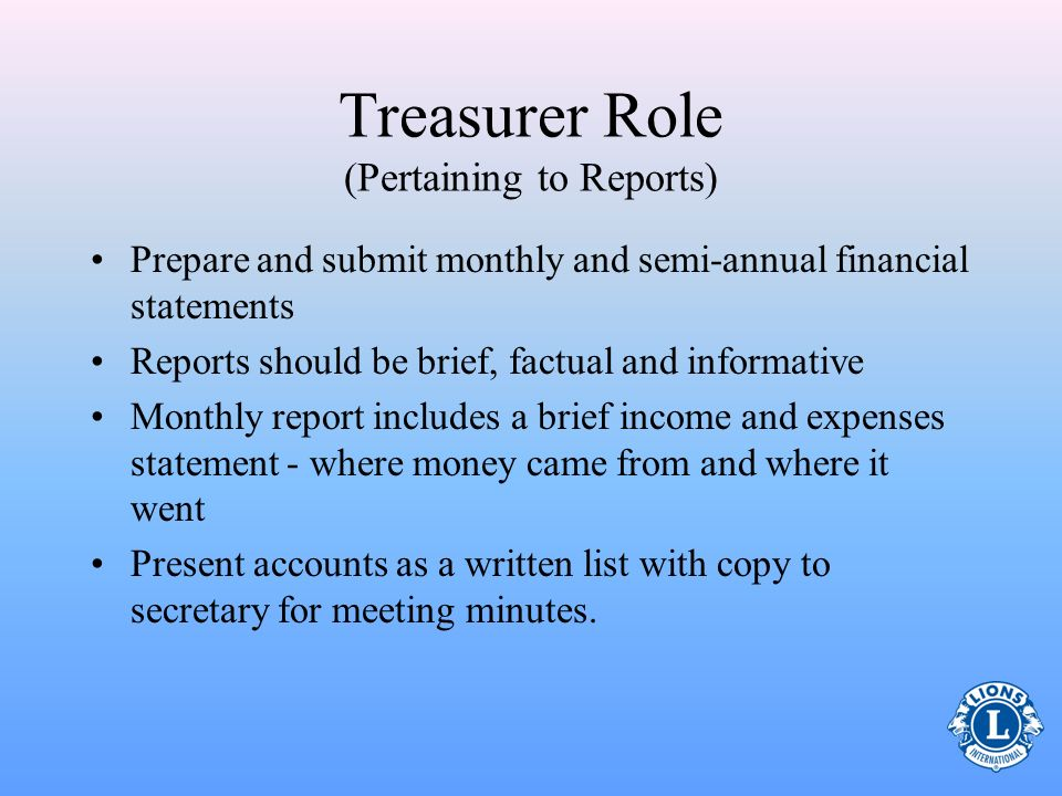 Treasurer Role (Pertaining to Reports)