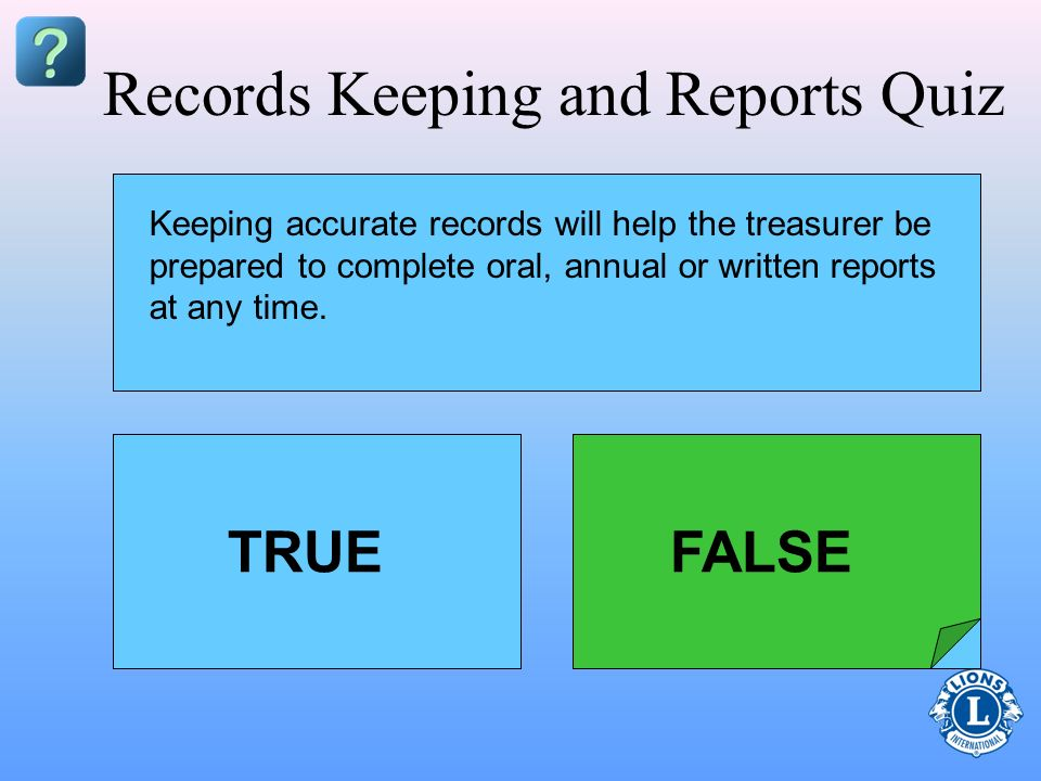 Records Keeping and Reports Quiz