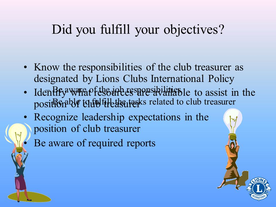 Did you fulfill your objectives