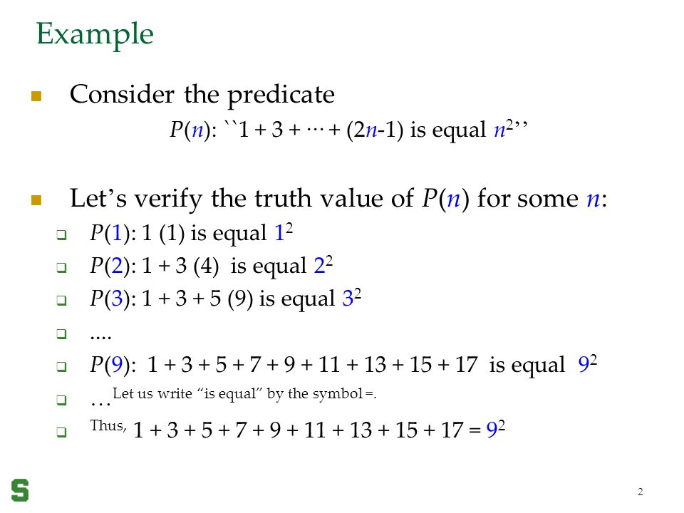 Example Consider the predicate