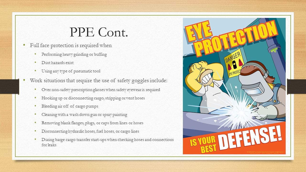 PPE Cont. Full face protection is required when