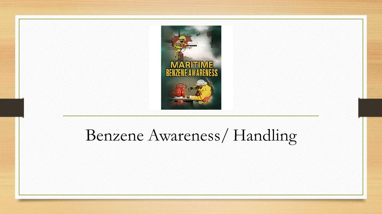 Benzene Awareness/ Handling