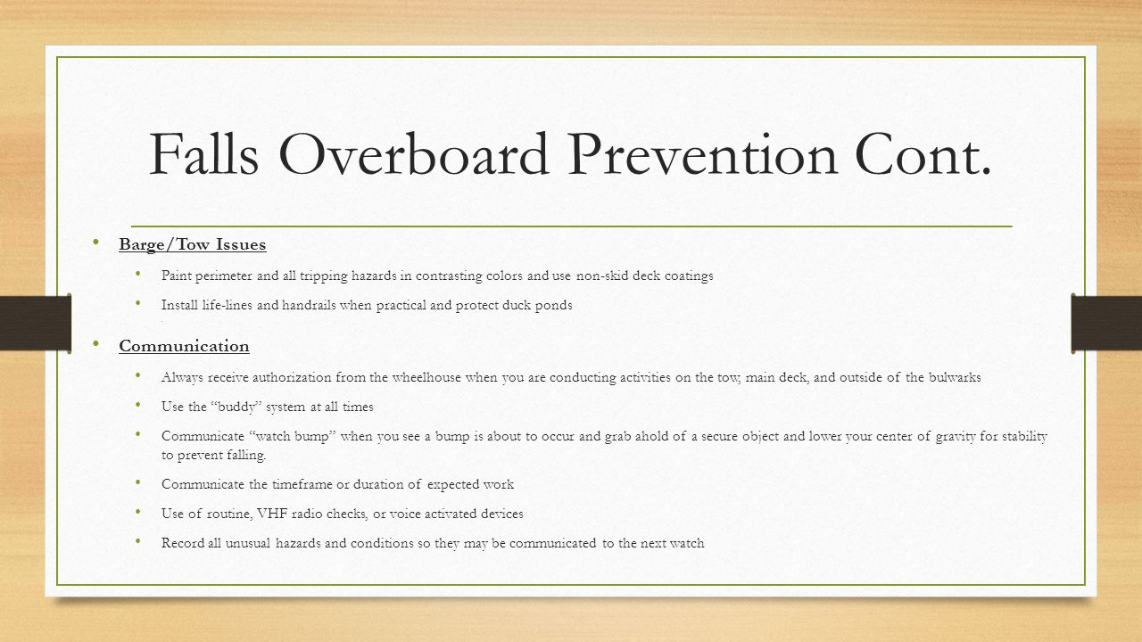 Falls Overboard Prevention Cont.