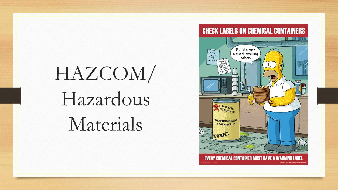 HAZCOM/ Hazardous Materials