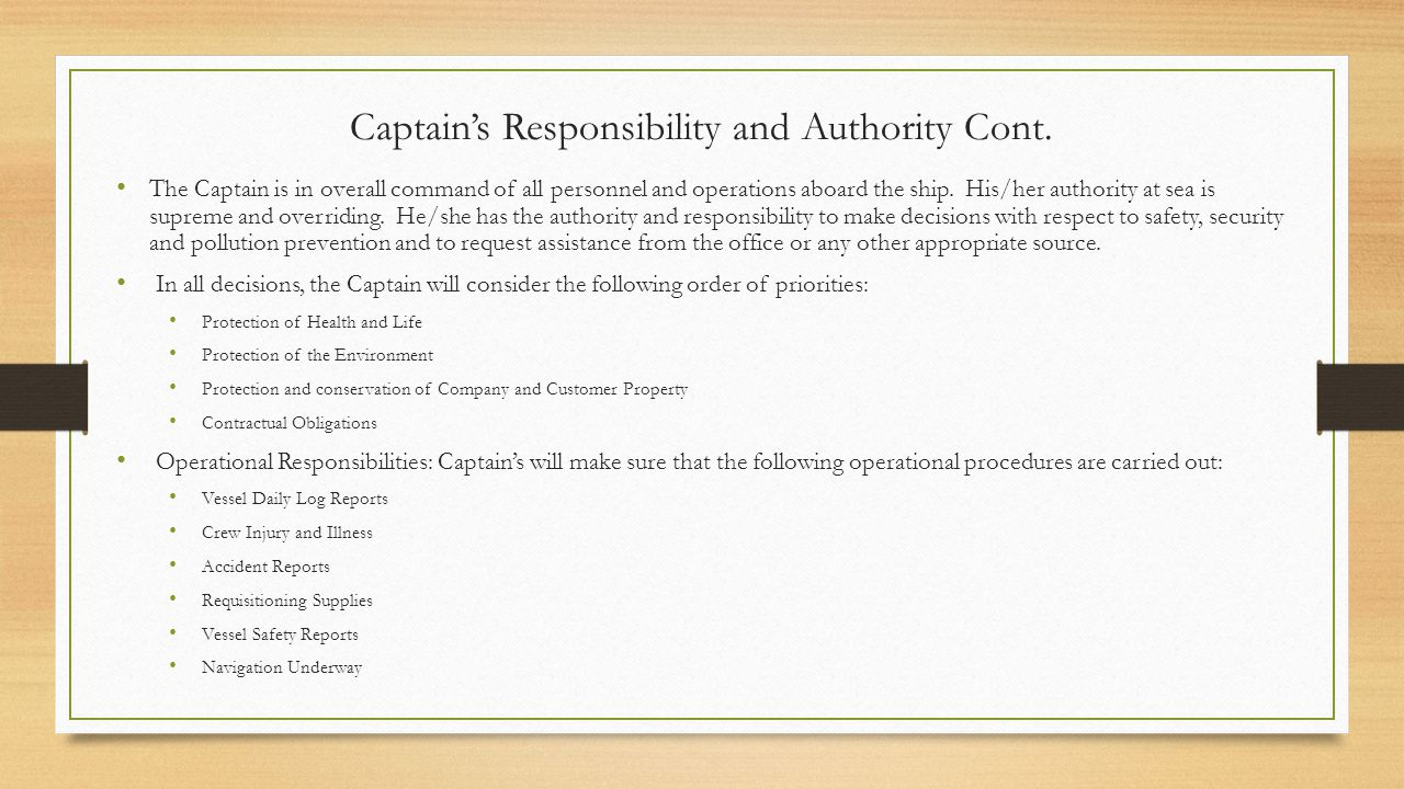 Captain's Responsibility and Authority Cont.