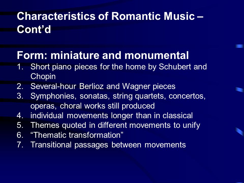 characteristics of the romantic music period A secondary school revision resource for gcse music about the western classical tradition and the the concerto in the romantic period the romantic concerto.