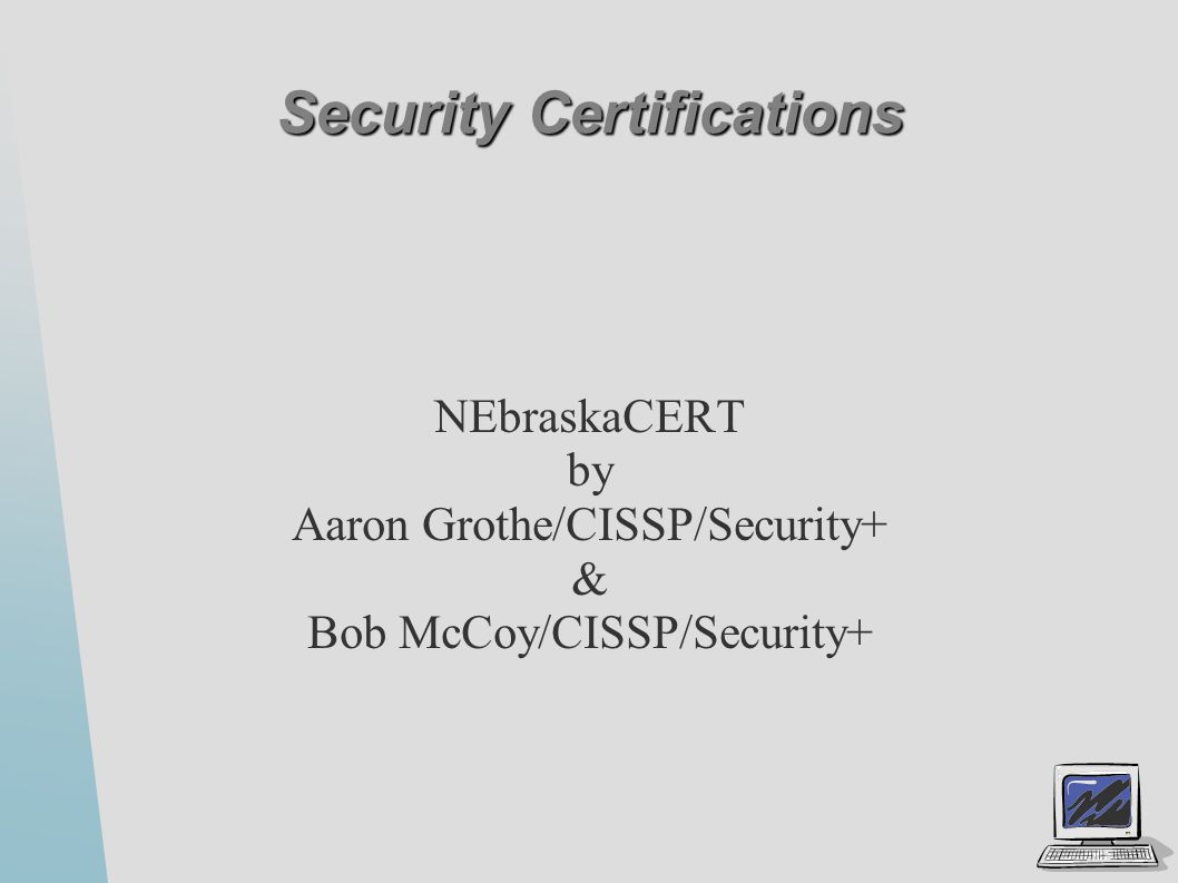 Security certifications ppt video online download security certifications xflitez Images